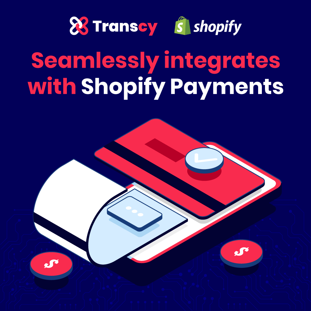 Transcy integrates with Shopify Payments