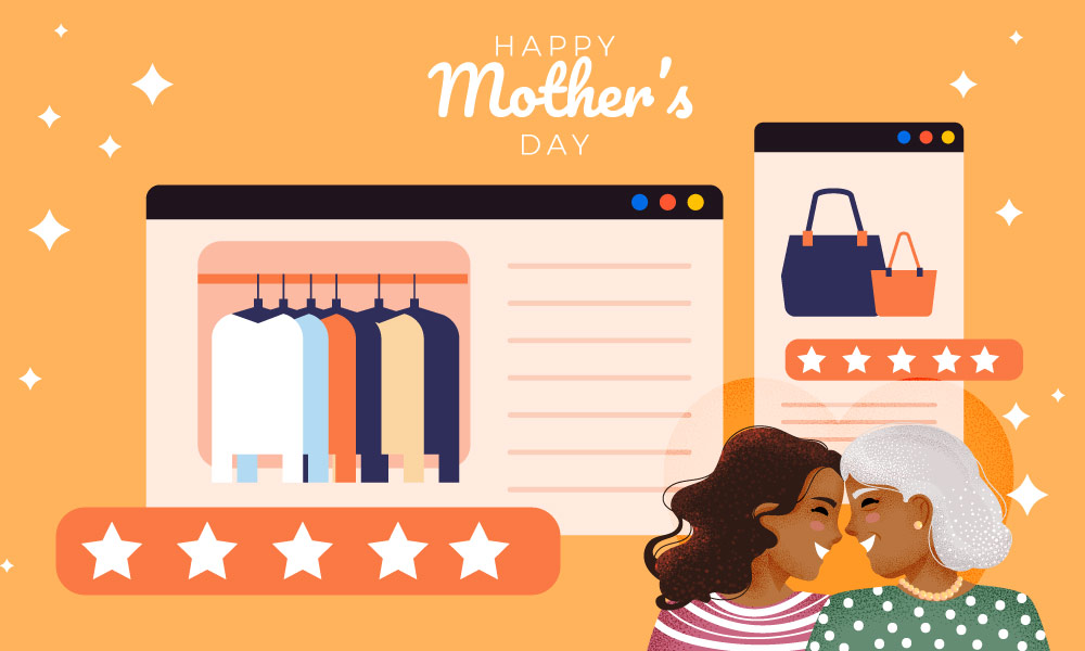 Social proof marketing tips to boost sales on Mother's Day 2021