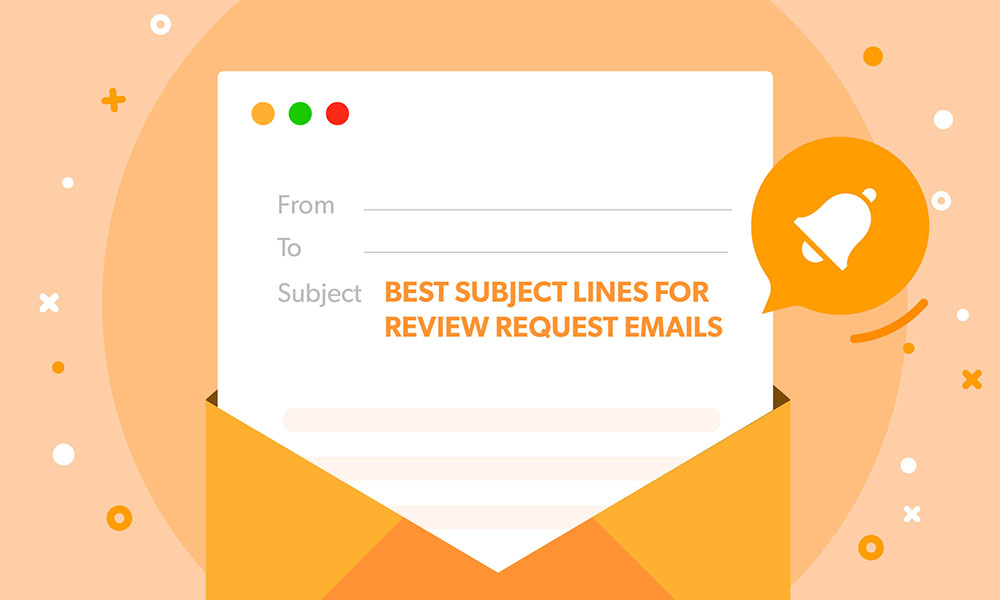Best tactics for a Review Request Email Subject Line